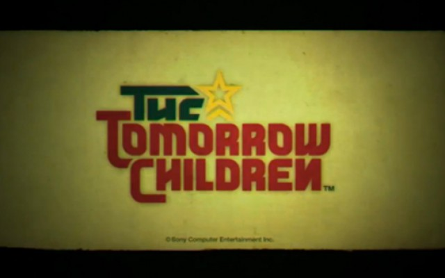 GC 2014 – The Tomorrow Children; Vivement Demain!